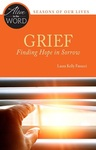 Grief: Finding Hope in Sorrow by Laura Kelly Fanucci