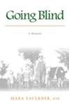 Going Blind: a memoir