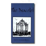 The Bracelet by Betsy Johnson-Miller