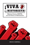 ¡Viva la historieta! Mexican Comics, NAFTA, and the Politics of Globalization by Bruce Campbell