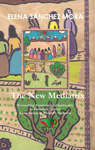 The New Mediatrix: Reconciling Feminism and Spirituality in 20th Century Latin American Women's Narrative by Elena Sánchez Mora