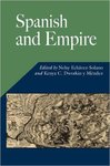 Spanish and Empire by Nelsy Echávez-Solano and Kenya C. Dworkin y Méndez