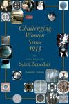 Challenging Women since 1913: The College of Saint Benedict