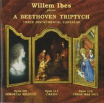 A Beethoven Triptych: Three Instrumental Cantatas