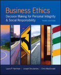 Business Ethics: Decision Making for Personal Integrity and Social Responsibility by Laura Pincus Hartman, Joseph R. DesJardins, and Chris MacDonald