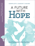 A Future With Hope: Praying With Youth, Preparing for Confirmation: Complete Leader's Guide