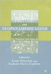 Neoliberalism and Neopanamericanism: The View from Latin America by Gary Prevost and Carlos Oliva Campos
