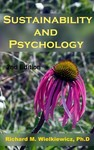 Sustainability and Psychology by Richard M. Wielkiewicz