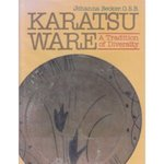 Karatsu Ware : A Tradition of Diversity