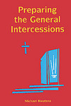 Preparing the General Intercessions