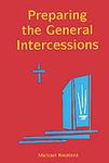 Preparing the General Intercessions