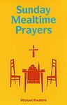Sunday Mealtime Prayers