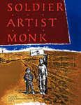 Soldier, Artist, Monk