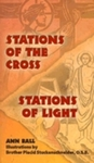Stations of the Cross. Stations of Light