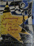 Growing up in Christ: The Glad News of God's Presence