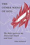 The Other Hand of God : The Holy Spirit as the Universal Touch and Goal
