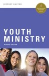 Youth Ministry by Jeffrey J. Kaster