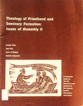 Theology of Priesthood and Seminary Formation: Issues of Assembly II