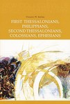 First Thessalonians, Philippians, Second Thessalonians, Colossians, Ephesians: New Collegeville Bible Commentary